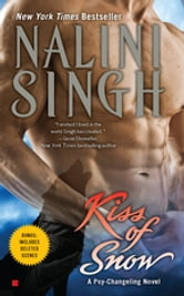 Kiss of Snow ebook by Nalini Singh