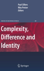 Complexity, Difference and Identity - An Ethical Perspective ebook by Paul Cilliers,Rika Preiser