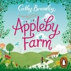 Appleby Farm audiobook by Cathy Bramley