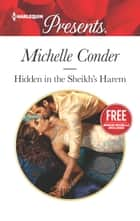 Hidden in the Sheikh's Harem - Christmas at the Castello (bonus novella) ebook by Michelle Conder, Amanda Cinelli