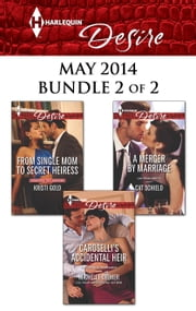Harlequin Desire May 2014 - Bundle 2 of 2 - An Anthology ebook by Kristi Gold, Michelle Celmer, Cat Schield