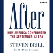 After - How America Confronted the September 12 Era audiobook by Steven Brill