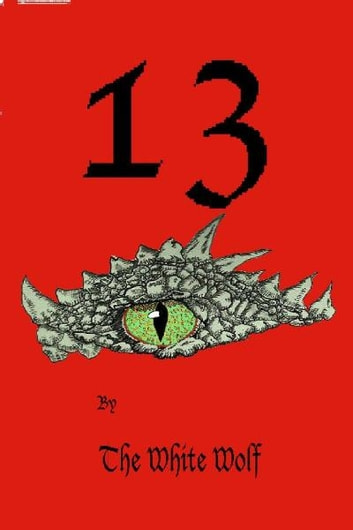 """13"" ebook by The White Wolf"