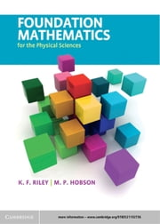 Foundation Mathematics for the Physical Sciences ebook by K. F. Riley,M. P. Hobson