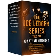 The Joe Ledger Series, Thus Far - Patient Zero, Dragon Factory, King of Plagues, Assassin's Code, Extinction Machine, Code Zero, Predator, Kill Switch ebook by Jonathan Maberry