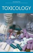 Toxicology ebook by Knowledge flow