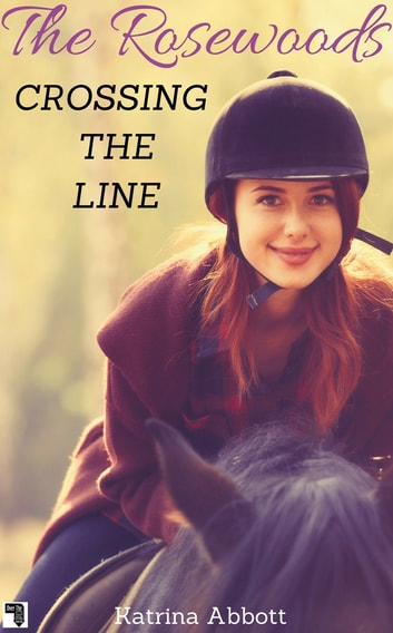 Crossing the Line ebook by Katrina Abbott