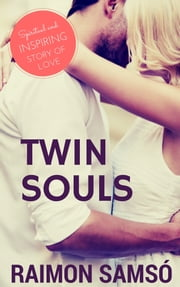 Twin Souls ebook by Raimon Samsó