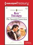 The Spanish Connection 電子書 by Kay Thorpe
