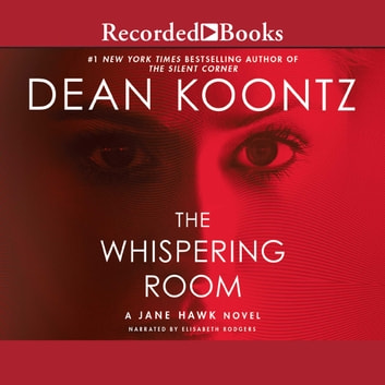 The Whispering Room audiobook by Dean Koontz