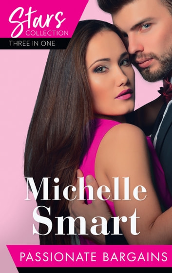 Mills & Boon Stars Collection: Passionate Bargains: The Perfect Cazorla Wife / The Russian's Ultimatum / Once a Moretti Wife (Mills & Boon M&B) 電子書籍 by Michelle Smart