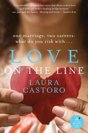 Love on the Line ebook by Laura Castoro