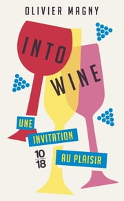 Into Wine ebook by Kobo.Web.Store.Products.Fields.ContributorFieldViewModel