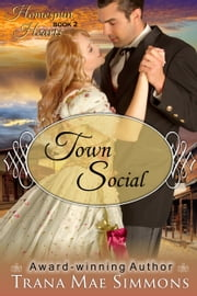 Town Social (The Homespun Hearts Series, Book 2) ebook by Trana Mae Simmons