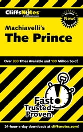 CliffsNotes on Machiavelli's The Prince ebook by Stacy Magedanz