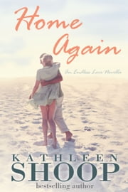 Home Again ebook by Kathleen Shoop