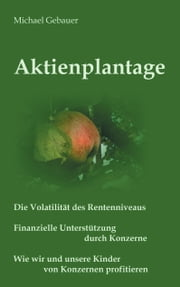 Aktienplantage ebook by Michael Gebauer