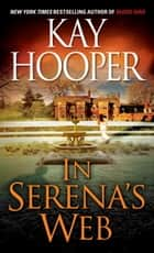 In Serena's Web ebook by Kay Hooper