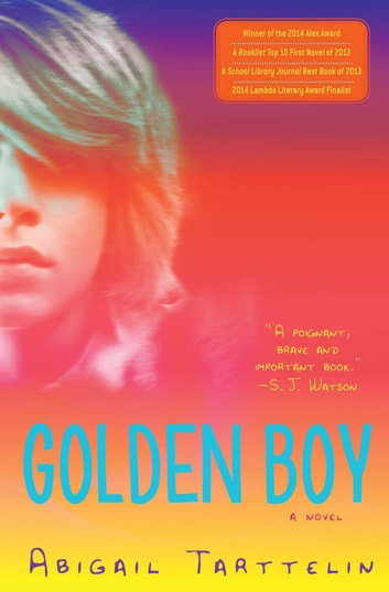 Golden Boy - A Novel ebook by Abigail Tarttelin