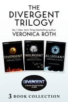 Divergent Trilogy (books 1-3) ebook by Veronica Roth