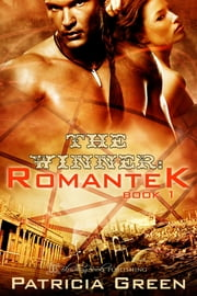 The Winner: Romantek Book One ebook by Patricia Green