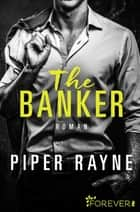 The Banker - Roman eBook by Piper Rayne, Dorothee Witzemann