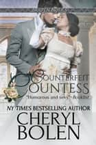 「Counterfeit Countess」(Cheryl Bolen著)