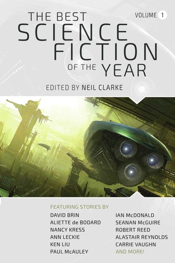 The Best Science Fiction of the Year Volume 1 ebook by