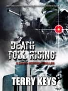 Death Toll Rising - America is under attack, #1 ebook by Terry Keys