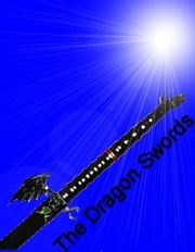The Dragon Swords ebook by Gavin Coleman