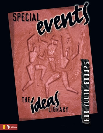 Special Events ebook by Youth Specialties