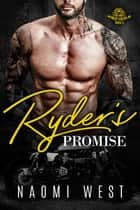 Ryder's Promise - Midnight Hunters MC, #3 ebook by Naomi West