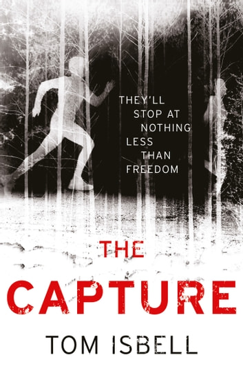 The Capture (The Prey Series, Book 2) ebook by Tom Isbell