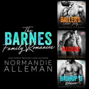 Barnes Family Romances, The - Books #01-#03 audiobook by Normandie Alleman