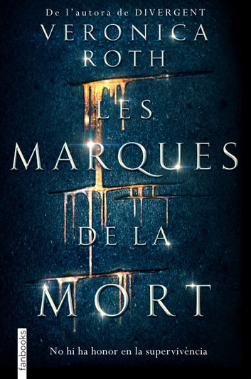 Les marques de la mort ebook by Veronica Roth