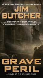 Grave Peril ebook by Jim Butcher