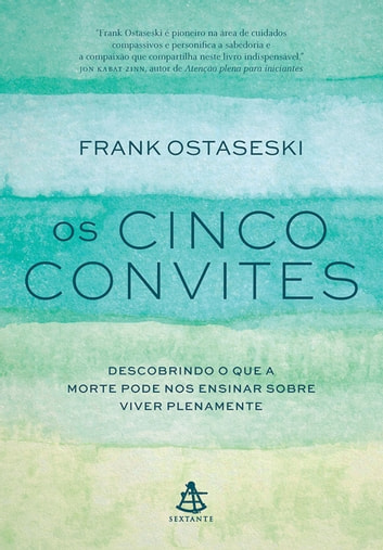 Os cinco convites ebook by Frank Ostaseski