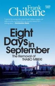 Eight Days in September - The Removal of Thabo Mbeki ebook by Frank Chikane