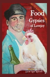 Food Gypsies Of Lovejoy ebook by Sarah Lynn Roussos