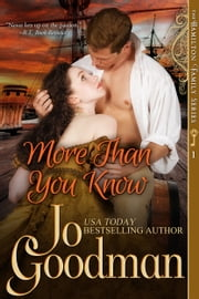 More Than You Know (The Hamilton Family Series, Book 1) ebook by Jo Goodman