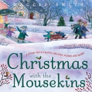 Christmas with the Mousekins ebook by Maggie Smith