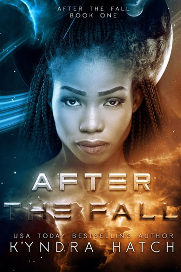 After The Fall - After The Fall, #1 ebook by Kyndra Hatch