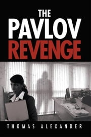 The Pavlov Revenge ebook by Thomas Alexander