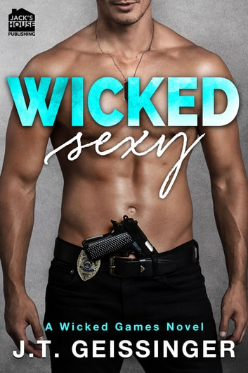 Wicked Sexy ebook by J.T. Geissinger