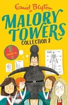 Malory Towers Collection 2 - Books 4-6 ebook by Enid Blyton