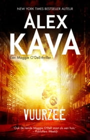 Vuurzee - maggie o'dell ebook by Alex Kava, Karin Schuitemaker