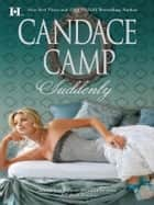 SUDDENLY - A Regency Romance ebook by Candace Camp