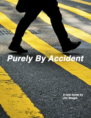 Purely By Accident ebook by Jim Beegle