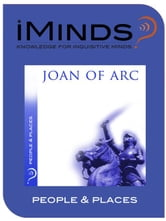 Joan of Arc: People & Places ebook by iMinds