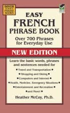 Easy French Phrase Book NEW EDITION ebook by Heather McCoy